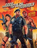 Good, the Tough and the Deadly: Action Movies and Stars 1960s-Present: Action Movies & Stars 1960saPresent: Action Movies & Stars 1960s-Present - David J. Moore