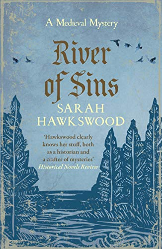 River of Sins: The evocative mediaeval mystery series (Bradecote and Catchpoll B