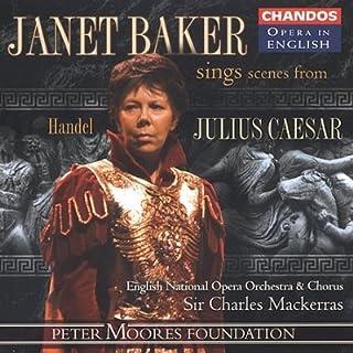 "Georg Friedrich Haendel Janet Baker chante des scènes de Giulio Cesare in Egitto (Opéra en anglais; ""Julius Caesar"")"