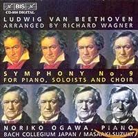 ベートーヴェン:(ワーグナー編曲)交響曲第9番 「合唱」ピアノ版 (Beethoven: Symphony No.9)