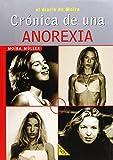 CRONICA DE UNA ANOREXIA (Materia Gris) de Moira Muller (14 jun 2001) Tapa blanda