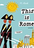 This is Rome: A Children's Classic (Hardcover)