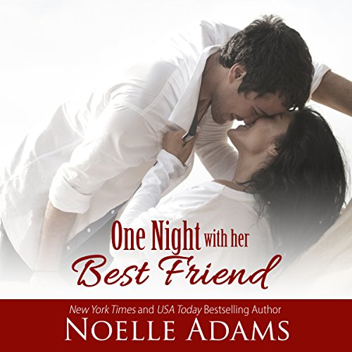 One Night with Her Best Friend audiobook cover art