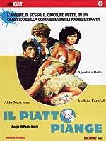 Il Piatto Piange [Italian Edition]