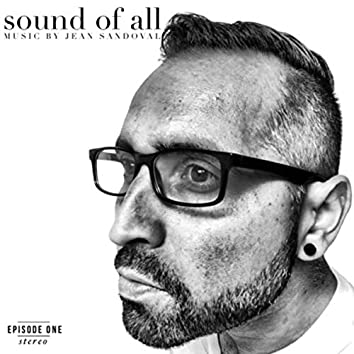 Sound of All, Episode 1