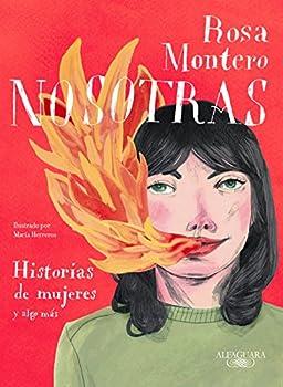 Nosotras Historias de mujeres y algo más  Spanish Edition