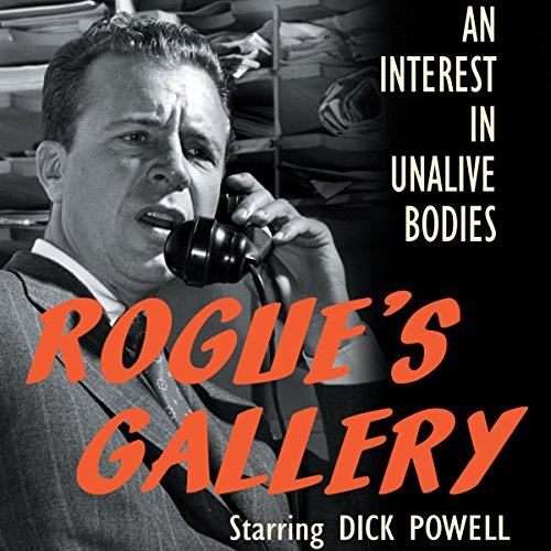 Rogue's Gallery: An Interest in Unalive Bodies audiobook cover art