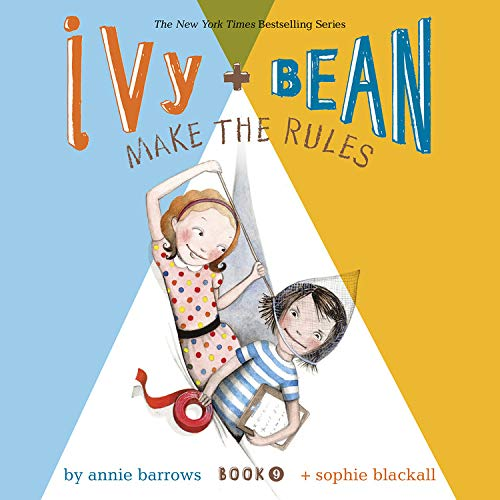 Ivy & Bean Make the Rules (Book 9) Audiobook By Annie Barrows cover art