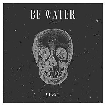 Be Water - Single