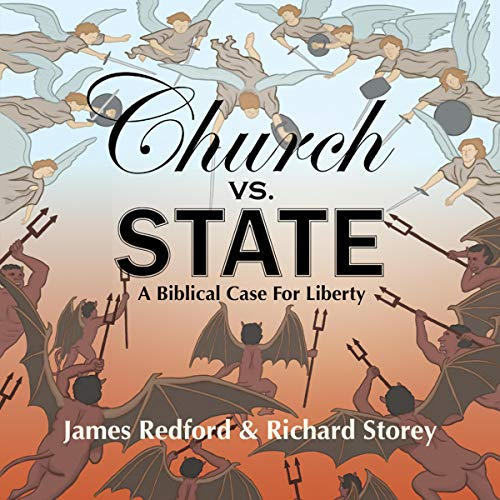 Church vs. State: The Biblical Case for Liberty cover art