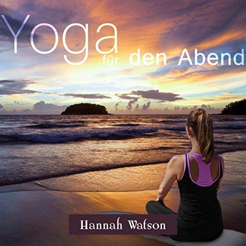 Yin Yoga am Abend
