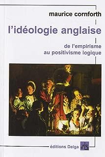 L'idéologie anglaise; De l'empirisme au positivisme logique