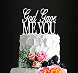 Glitter Silver God Gave Me You Romantic Wedding Cake Topper, Elegant Cake Topper For Wedding Anniversary, Wedding Party Decorative Cake Toppers, Birthday Cake Topper Acrylic Cake Topper