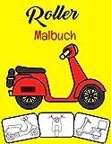Roller Malbuch: Farbe und Spaß, Kinder lernen Scooter mit diesem fantastischen Scooter-Malbuch kennen.
