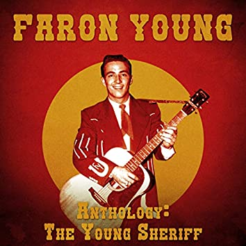 Anthology: The Young Sheriff (Remastered)