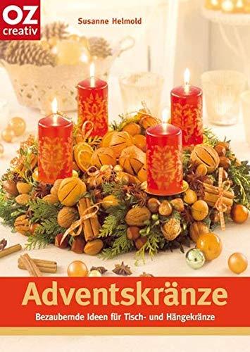 Adventskränze: Bezaubernde Ideen für Tisch- und Hängekränze