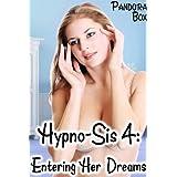 Hypno-Sis 4: Entering Her Dreams (English Edition)