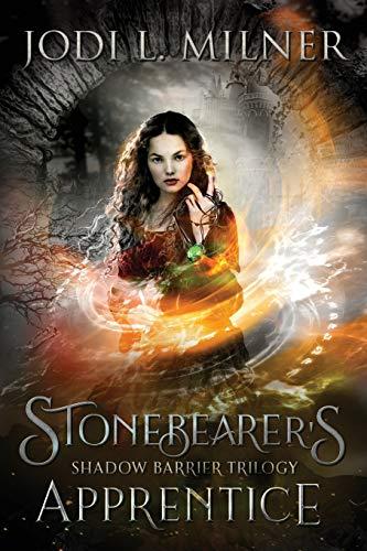 Stonebearer's Apprentice (Shadow Barrier Trilogy)