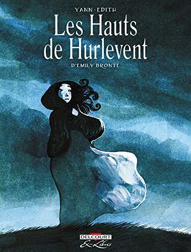 Les Hauts de Hurlevent, d'Emily Brontë - Intégrale