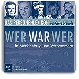Wer war wer in Mecklenburg und Vorpommern?, 1 DVD-ROMDas Personenlexikon. DVD-Edition mit E-Book im PDF- und EPUB-Format. Herausgegeben von ... zur Förderung der Landesbibliothek M