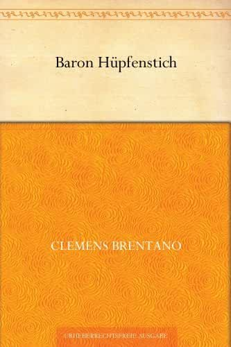 Baron Hüpfenstich (German Edition)