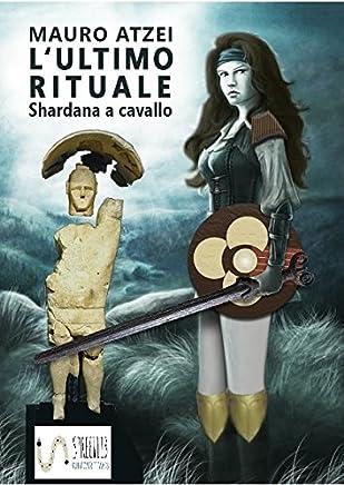 Lultimo rituale (Shardana a cavallo)