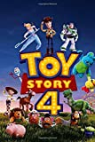 Toy Story 4: Disney Toy Story Journal Notebook,  Soft Glossy Wide Ruled Journal with lined Paper for Taking Notes, Writing Workbook for Teens & boys and girls
