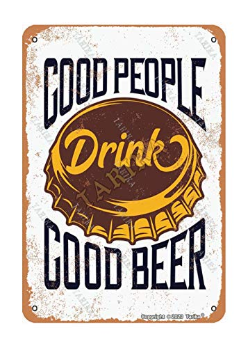 """Placa decorativa con texto en inglés """"Good People Drink Good Beer Iron"""", 20 x 30 cm, para decoración del hogar, cocina, baño, granja, jardín, divertida decoración de pared"""