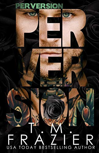 Perversion (The Perversion Trilogy)