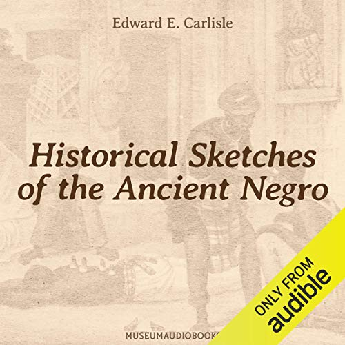 『Historical Sketches of the Ancient Negro』のカバーアート