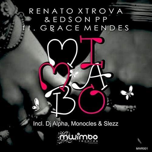 Renato Xtrova & Edson PP feat. Grace Mendes