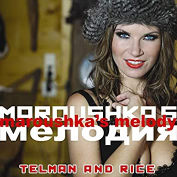 Maroushka's Melody