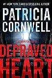 Depraved Heart: A Scarpetta Novel (Kay Scarpetta Book 23)