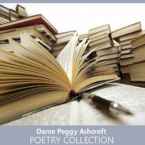 Dame Peggy Ashcroft Poetry Collection audiobook cover art