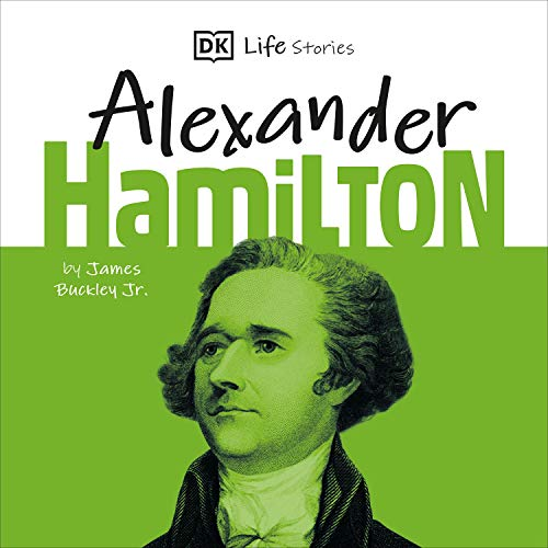 DK Life Stories: Alexander Hamilton cover art