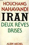 Iran, deux rêves brisés