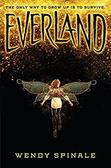Everland (Everland, Book 1) by [Wendy Spinale]