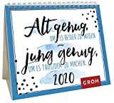 Alt genug, um es besser zu wissen - jung genug, um es trotzdem zu machen 2020: Mini-Monatskalender - Groh Redaktionsteam