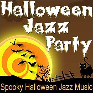Halloween Jazz Party (Spooky Halloween Jazz Music)