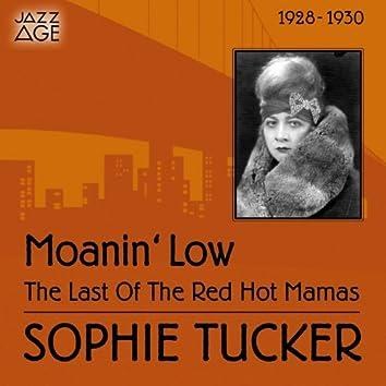 Moanin' Low (1928-1930)