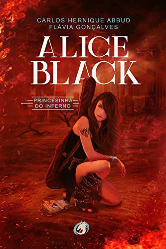 Alice Black: princesinha do inferno