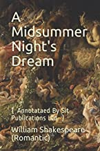 A Midsummer Night's Dream: ( Annotataed By Sit Publications Ltd. )