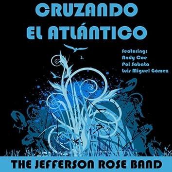 Cruzando El Atlántico (feat. Andy Coe, Luis Miguel Gómez & Pol Sabata)