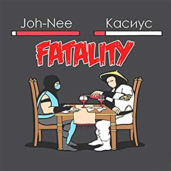Fatality (feat. Kasius)