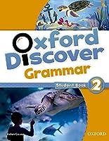 Oxford Discover: 2: Grammar