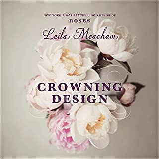 Crowning Design                   By:                                                                                                                                 Leila Meacham                               Narrated by:                                                                                                                                 Linda Henning                      Length: 6 hrs and 39 mins     9 ratings     Overall 4.3