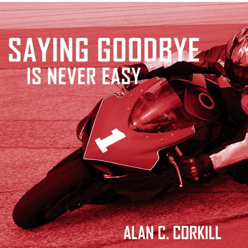 Saying Goodbye is Never Easy cover art