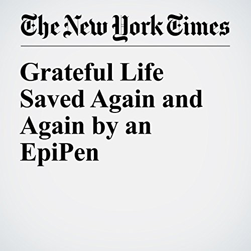 Grateful Life Saved Again and Again by an EpiPen audiobook cover art