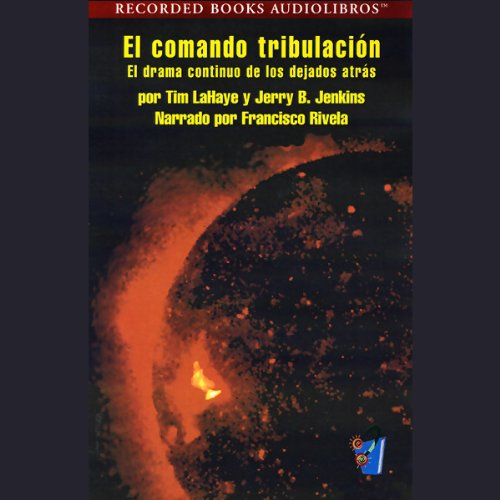 El Comando Tribulacion [Tribulation Force] (Texto Completo) cover art