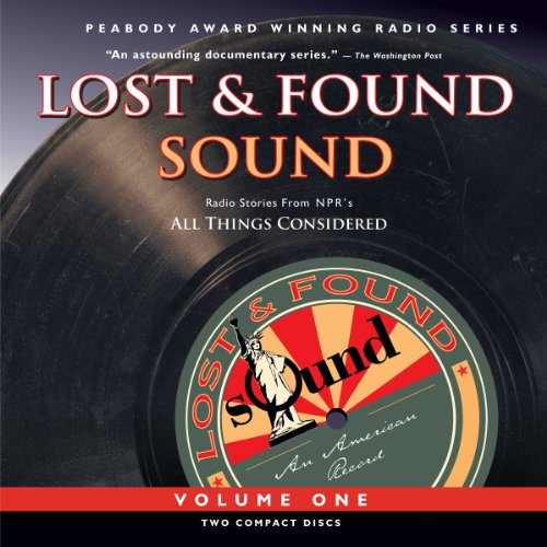 Lost and Found Sound, Volume One audiobook cover art